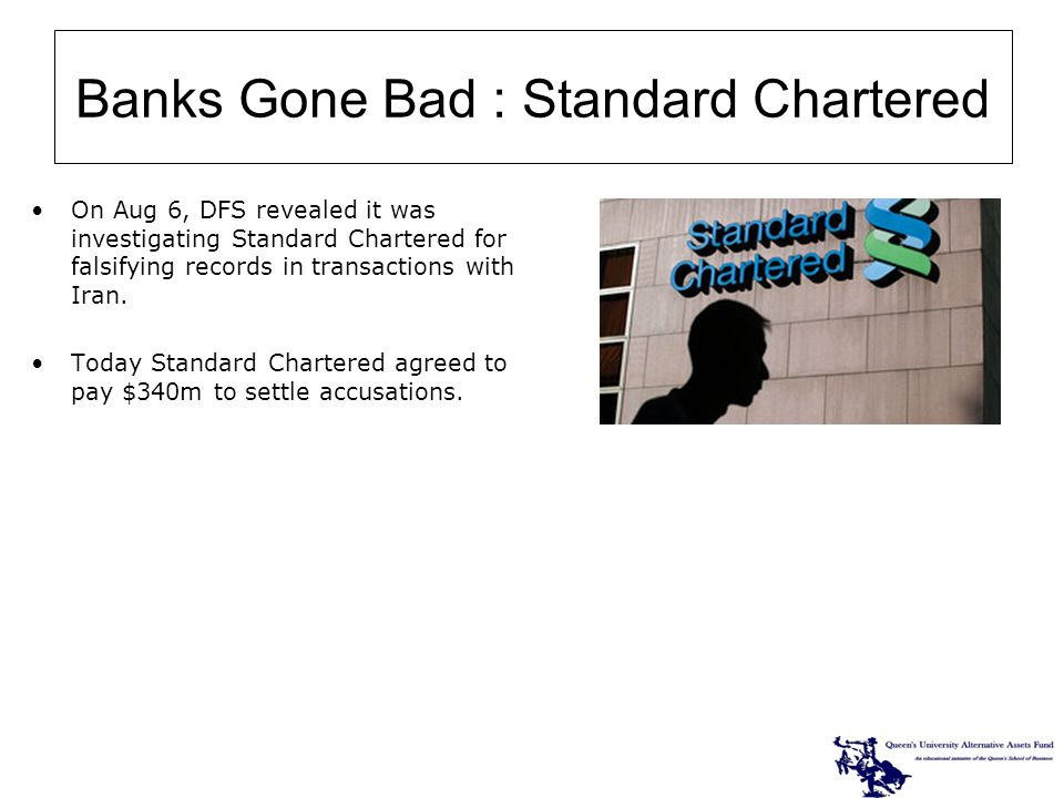 On Aug 6, DFS revealed it was investigating Standard Chartered for falsifying records in transactions with Iran. Today Standard Chartered agreed to pa