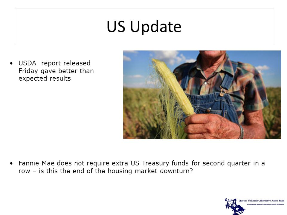 USDA report released Friday gave better than expected results Fannie Mae does not require extra US Treasury funds for second quarter in a row – is this the end of the housing market downturn.