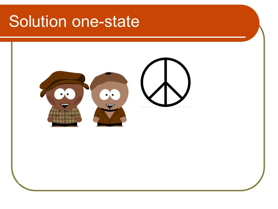 Solution one-state