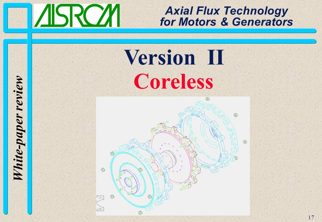 17 White-paper review Axial Flux Technology for Motors & Generators Version II Coreless