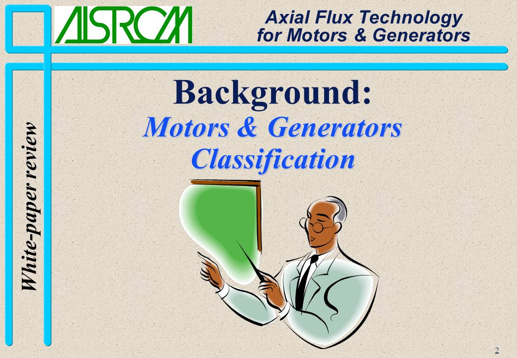 13 White-paper review Axial Flux Technology for Motors & Generators Electromagnetic Structure