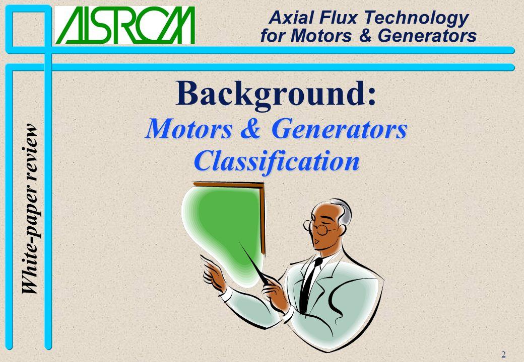 23 White-paper review Axial Flux Technology for Motors & Generators Various Stators-Rotors Combinations