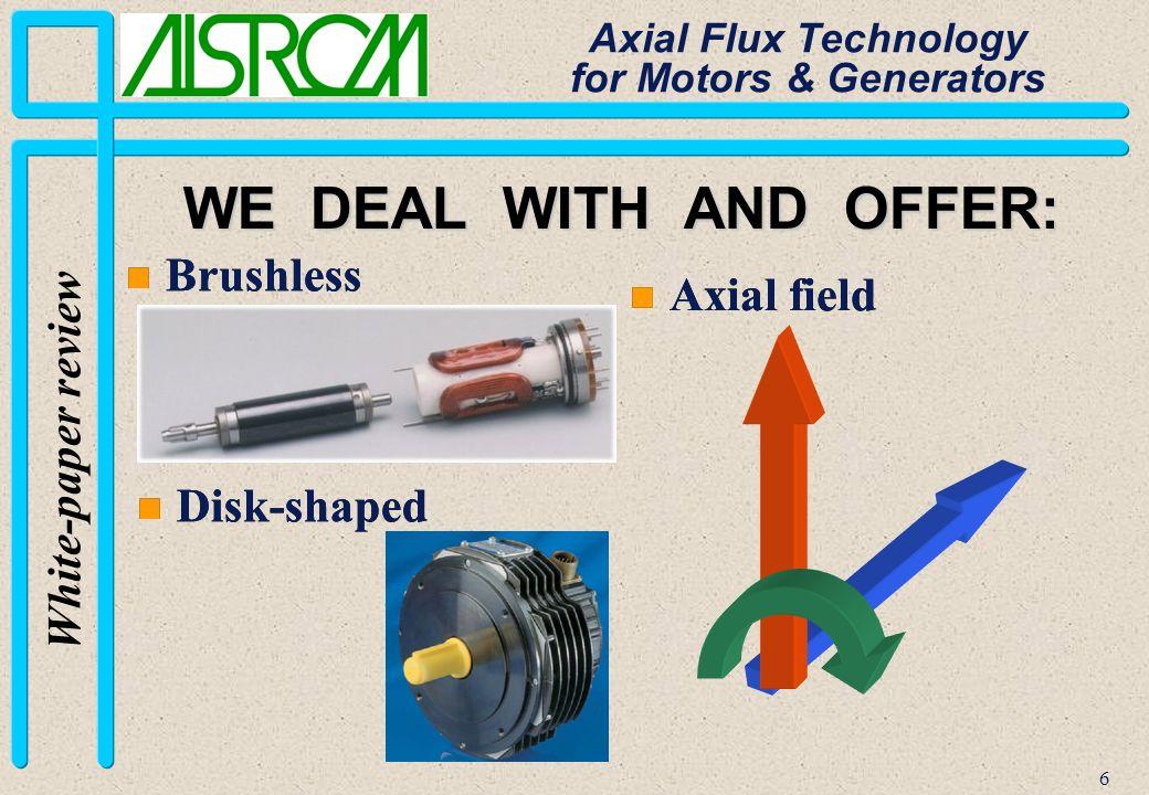 17 White-paper review Axial Flux Technology for Motors & Generators Version II Coreless