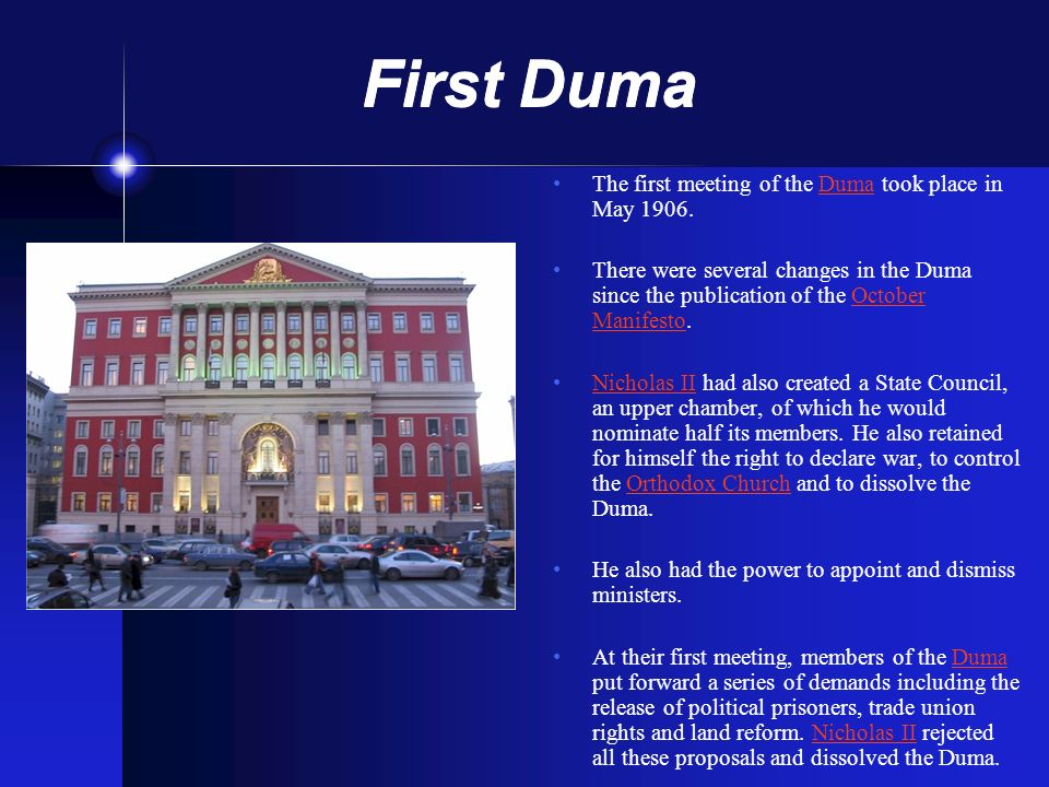 First Duma The first meeting of the Duma took place in May 1906.Duma There were several changes in the Duma since the publication of the October Manif