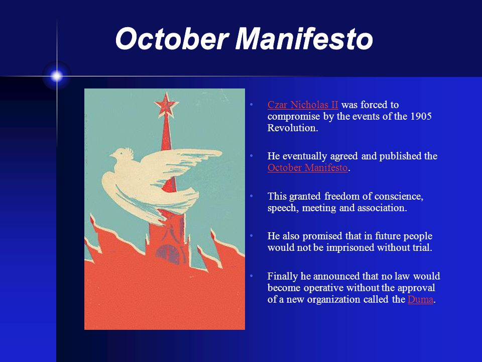October Manifesto Czar Nicholas II was forced to compromise by the events of the 1905 Revolution.Czar Nicholas II He eventually agreed and published t