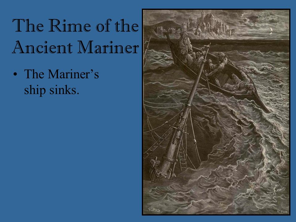 As the Mariner returns to his home port, the spirits of his crew leave their bodies. He receives forgiveness (shrieve) from a hermit. The Rime of the