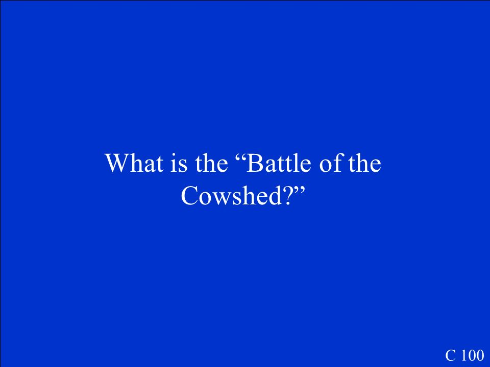 The proper name of the first major battle C 100