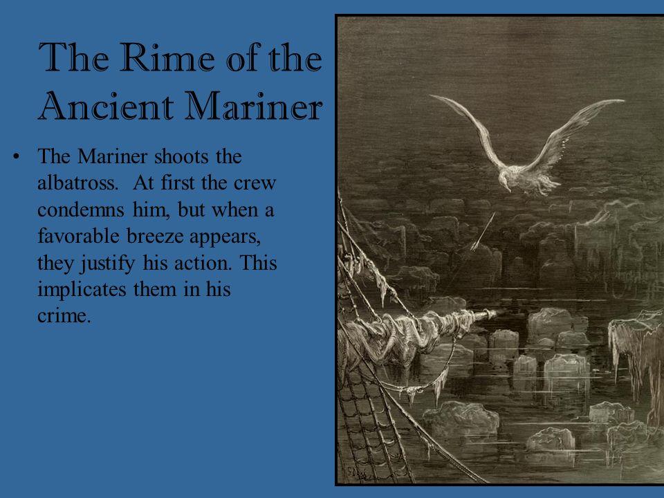 The Mariner shoots the albatross.