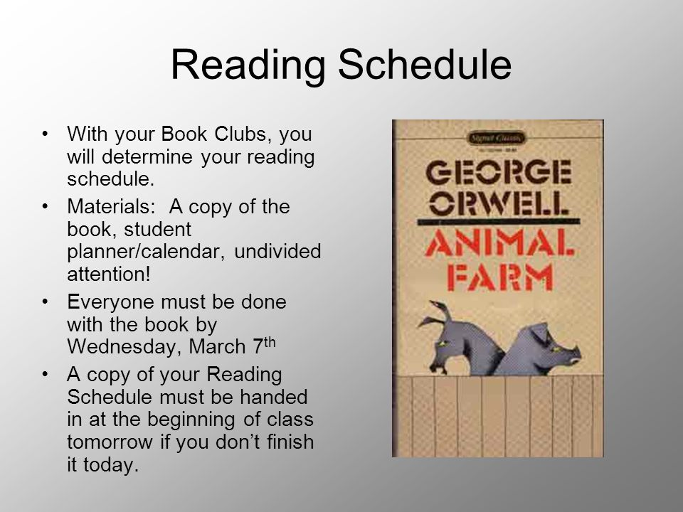 Reading Schedule With your Book Clubs, you will determine your reading schedule. Materials: A copy of the book, student planner/calendar, undivided at