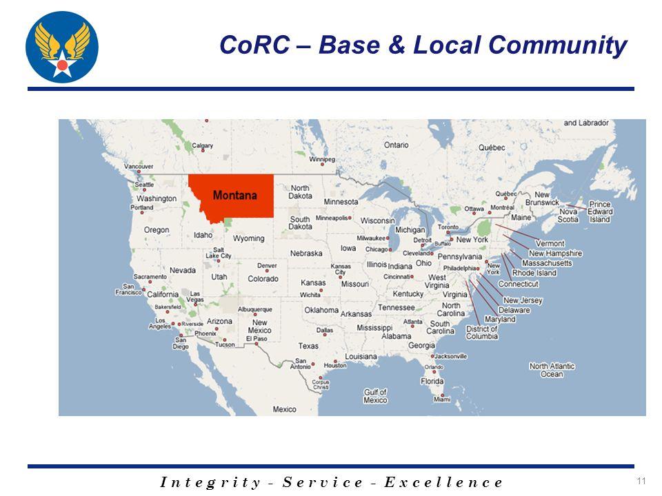 I n t e g r i t y - S e r v i c e - E x c e l l e n c e 11 CoRC – Base & Local Community