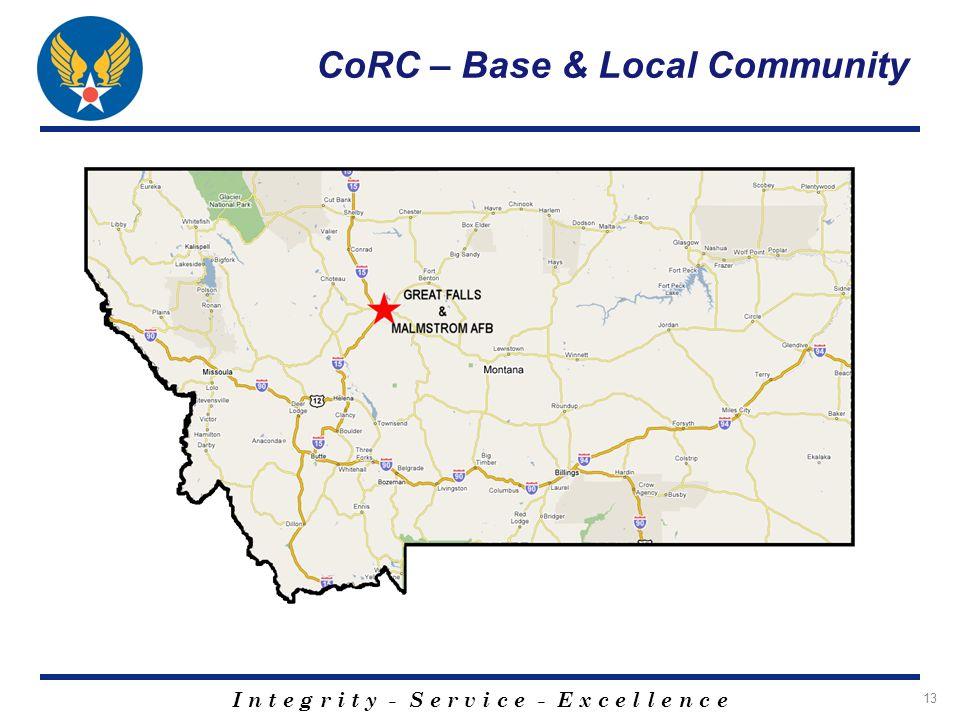 I n t e g r i t y - S e r v i c e - E x c e l l e n c e 13 CoRC – Base & Local Community