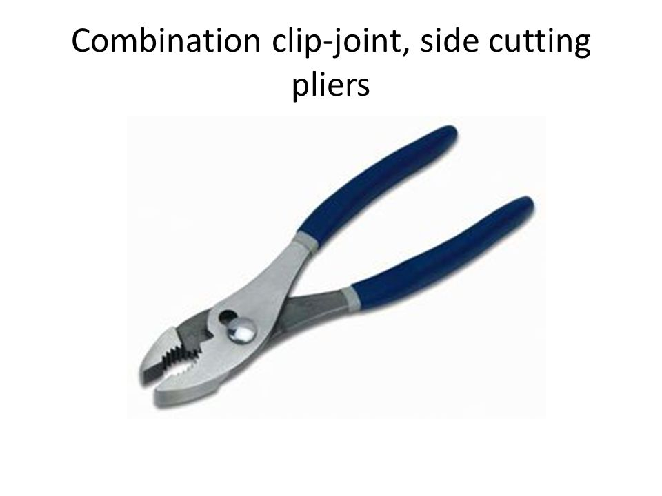 Combination clip-joint, side cutting pliers