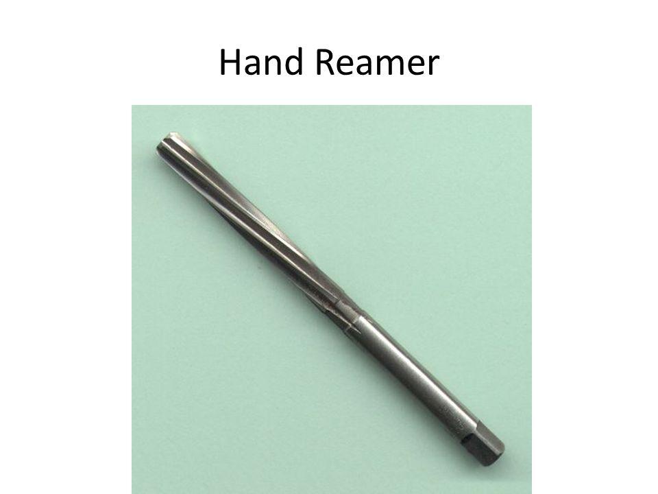 Hand Reamer