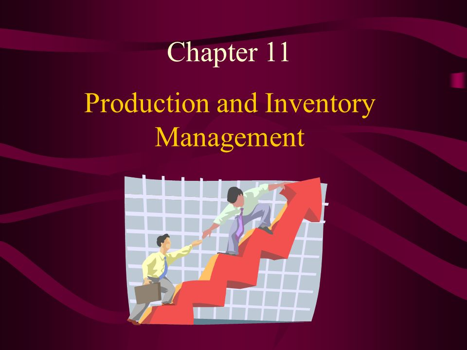 Production and Inventory Management Chapter 11