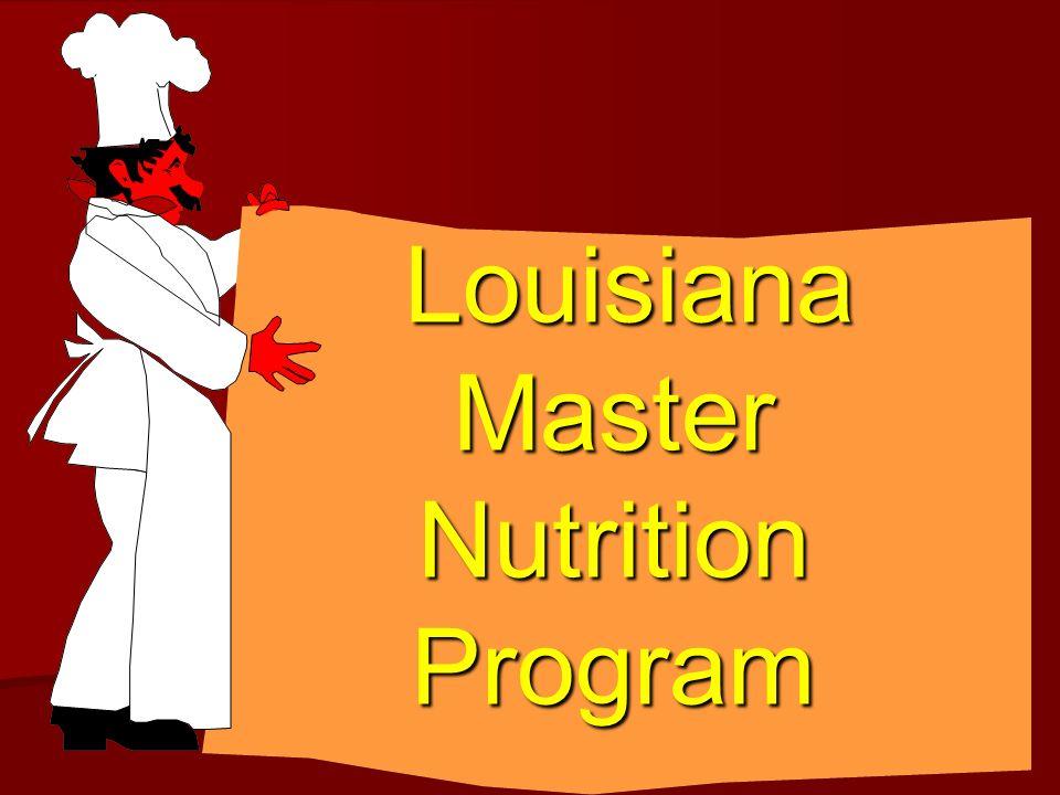 Louisiana Master Nutrition Program Louisiana Master Nutrition Program