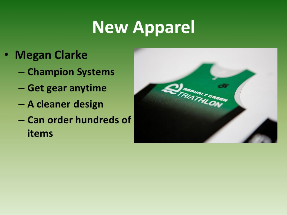 New Apparel Megan Clarke – Champion Systems – Get gear anytime – A cleaner design – Can order hundreds of items