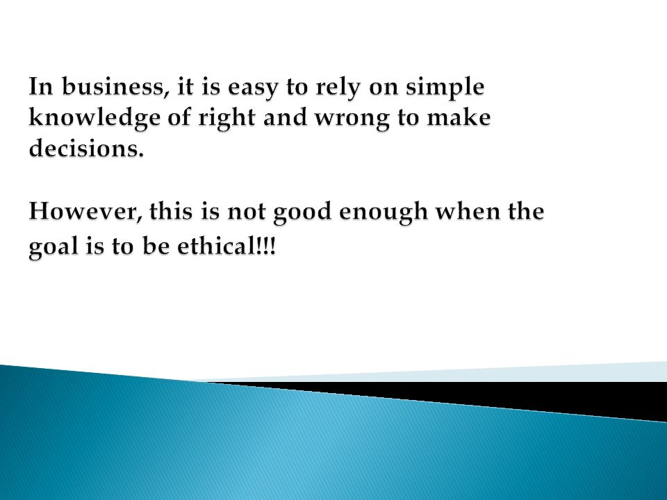 Ethical Theory and Business Ethics Ethics as a philosophical endeavour is the study of morality It can be either Normative or Descriptive Normative refers to the possibility of justification Normative refers to the possibility of justification Descriptive involves an empirical research the actual rules or standards of a particular group or simply an appreciation of the ethical reasoning process Descriptive involves an empirical research the actual rules or standards of a particular group or simply an appreciation of the ethical reasoning process