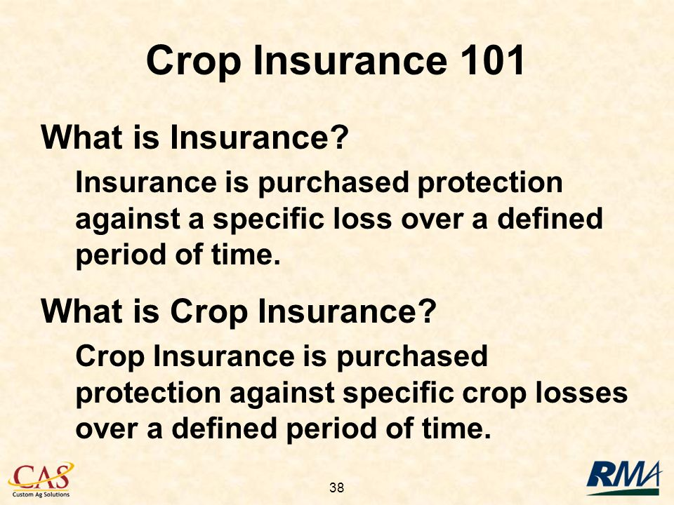 38 Crop Insurance 101 What is Insurance.