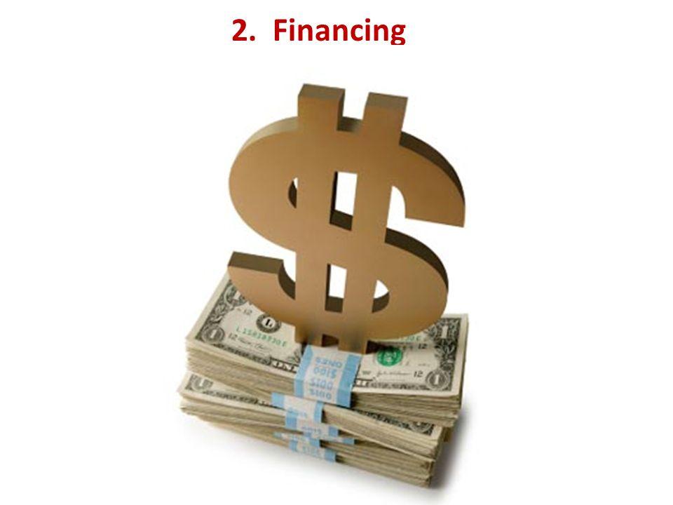 2. Financing