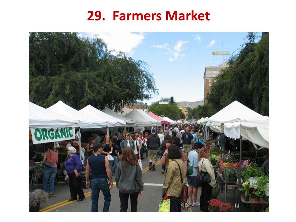 29. Farmers Market