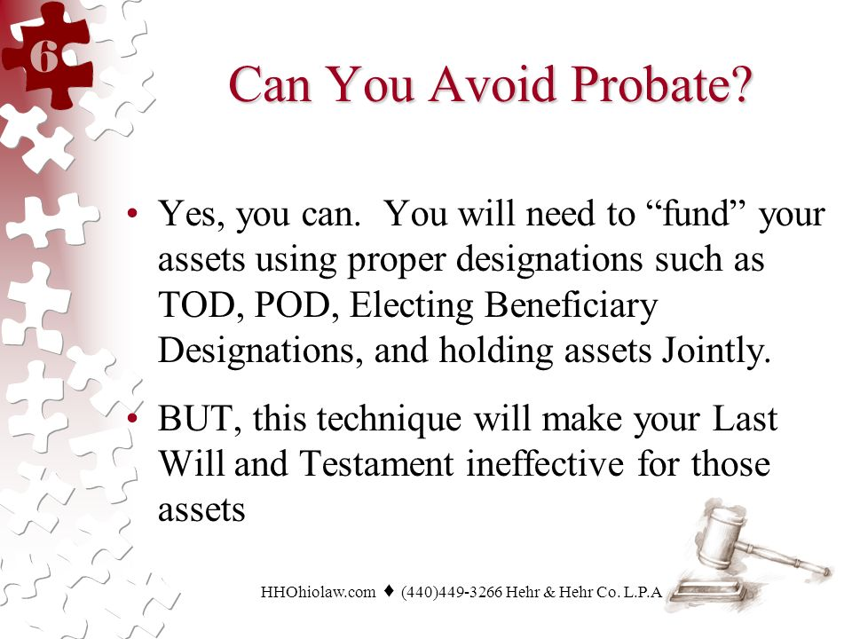 Can You Avoid Probate. Yes, you can.