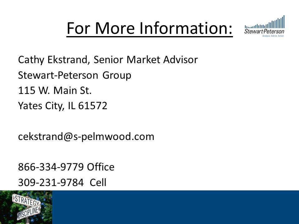For More Information: Cathy Ekstrand, Senior Market Advisor Stewart-Peterson Group 115 W.