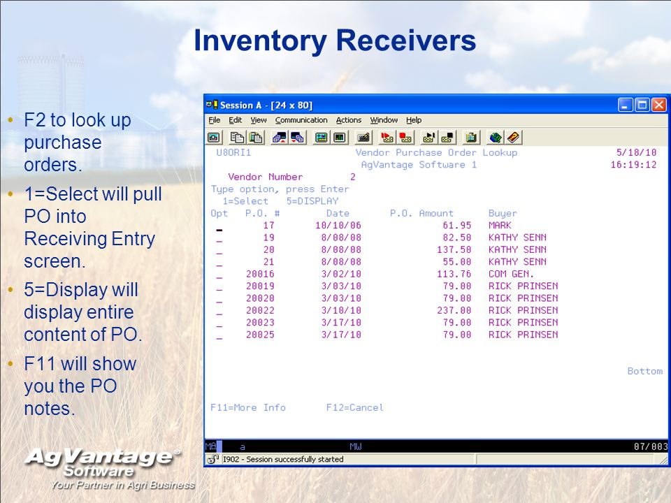 Inventory Receivers F2 to look up purchase orders.