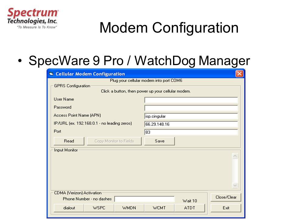 Modem Configuration SpecWare 9 Pro / WatchDog Manager