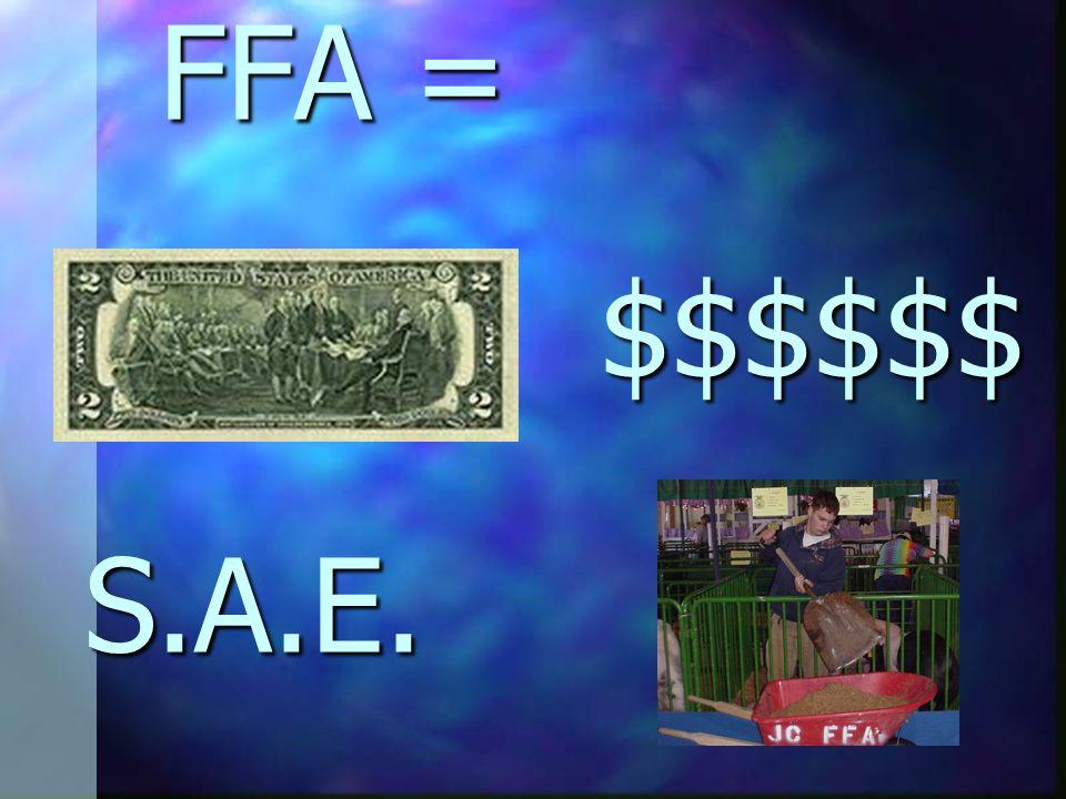 FFA = $$$$$$ S.A.E.