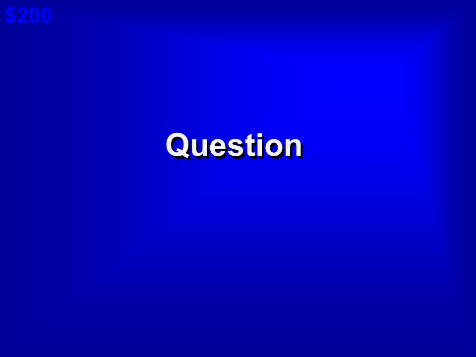 © David A. Occhino Answer $100 Cat 5: $100 A Board