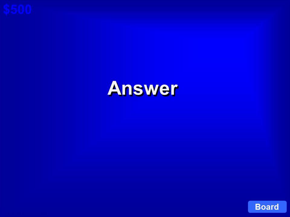 © David A. Occhino Question $500 Cat 5: $500 Q