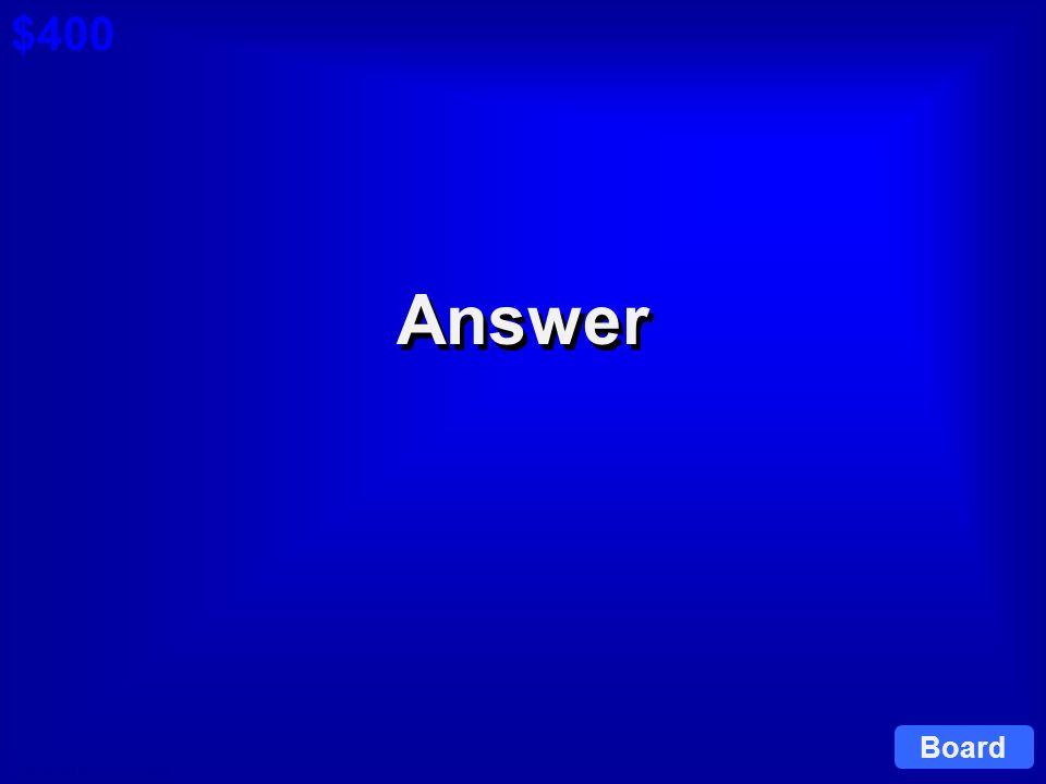 © David A. Occhino Question $400 Cat 6: $400 Q