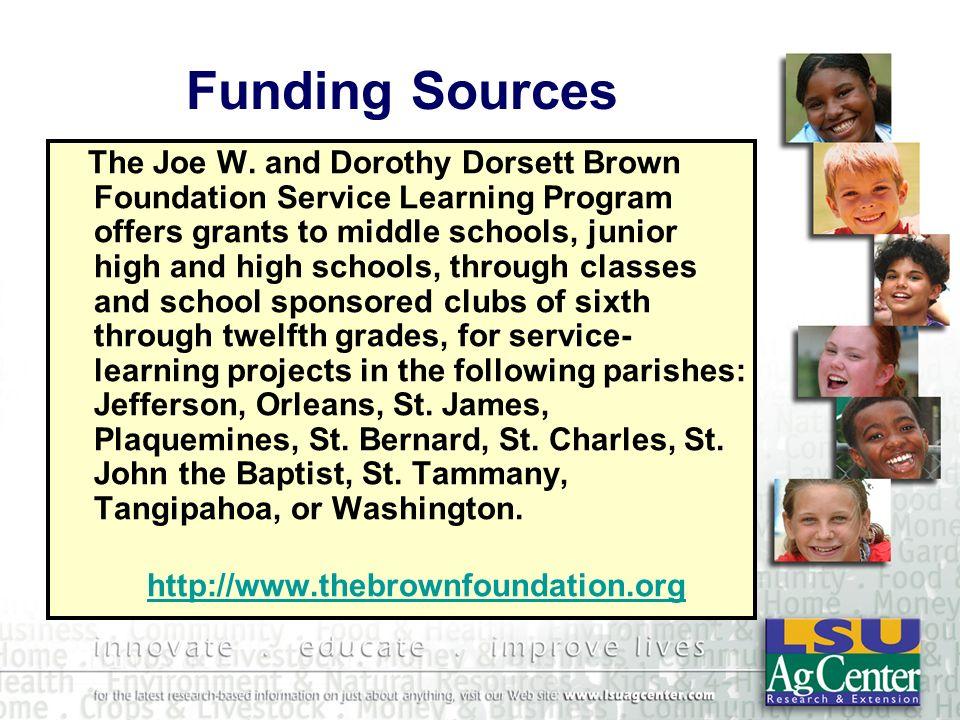 Funding Sources The Joe W.
