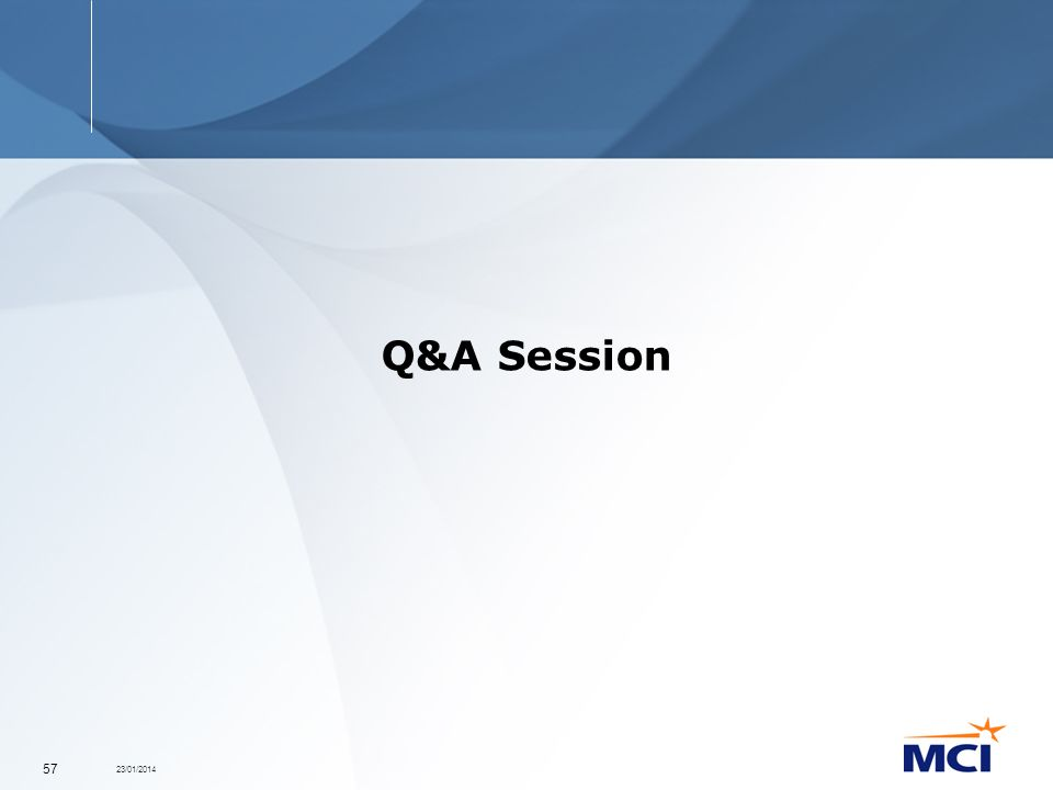 23/01/2014 57 Q&A Session