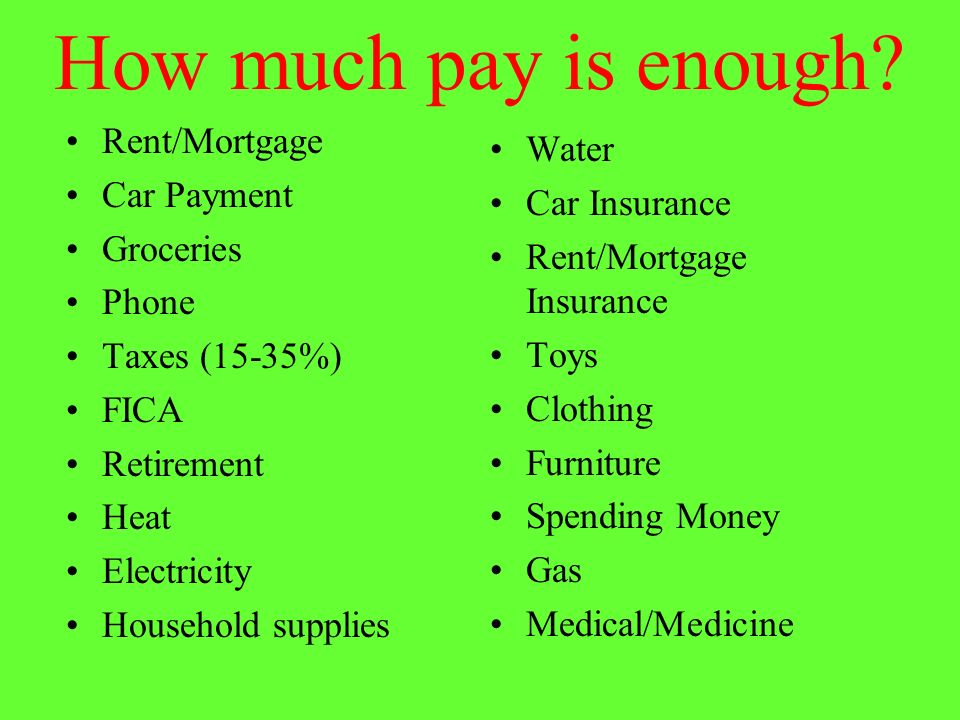 How much pay is enough.