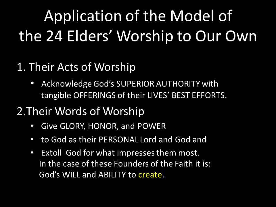 Application of the Model of the 24 Elders Worship to Our Own 1.