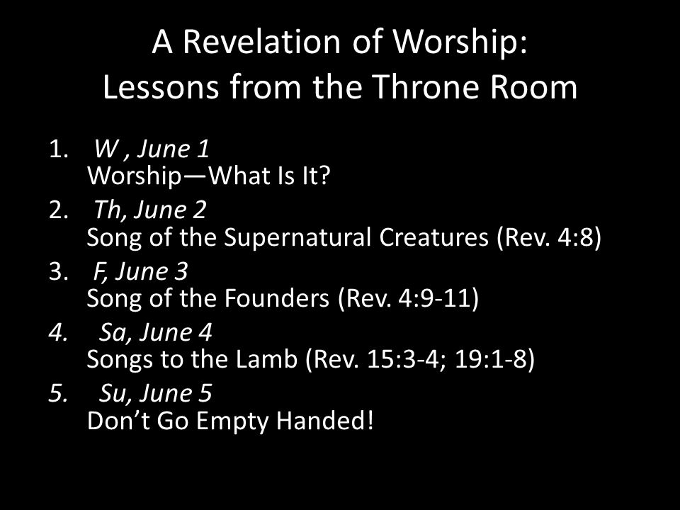 A Revelation of Worship: Lessons from the Throne Room 1.