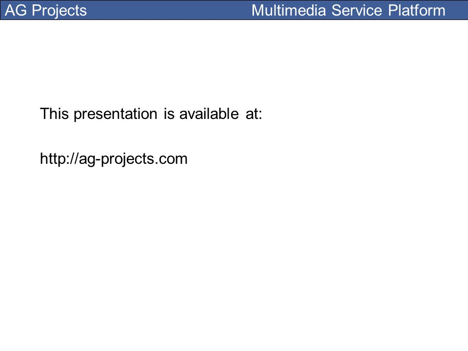 This presentation is available at: http://ag-projects.com