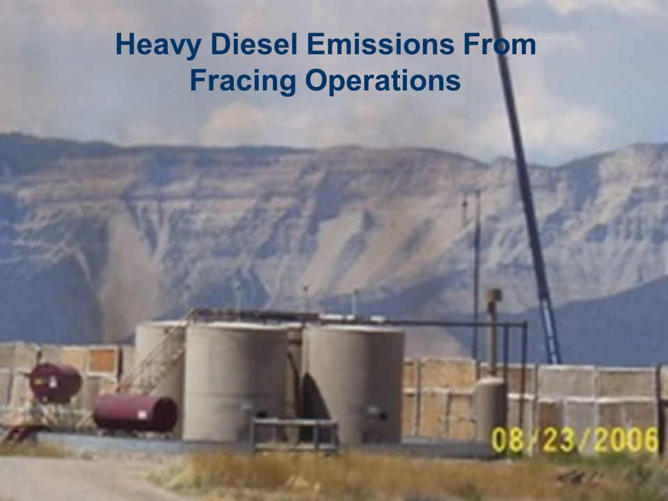 Heavy Diesel Emissions From Fracing Operations