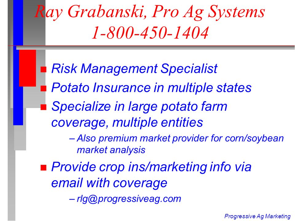 Progressive Ag Marketing RMA looking for proposals on Fresh Potatoes: Discount to exclude frost coverage .