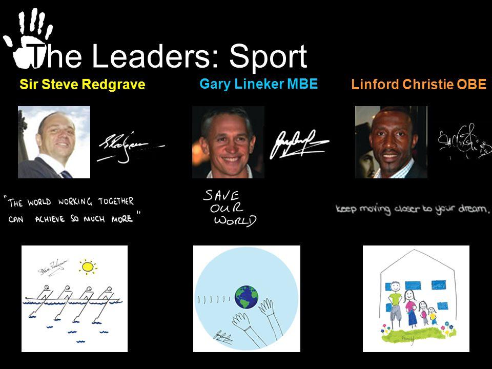Sir Steve RedgraveLinford Christie OBE Gary Lineker MBE The Leaders: Sport