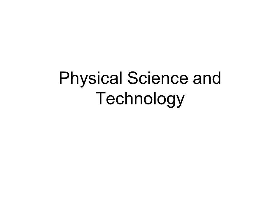 Physical Science and Technology