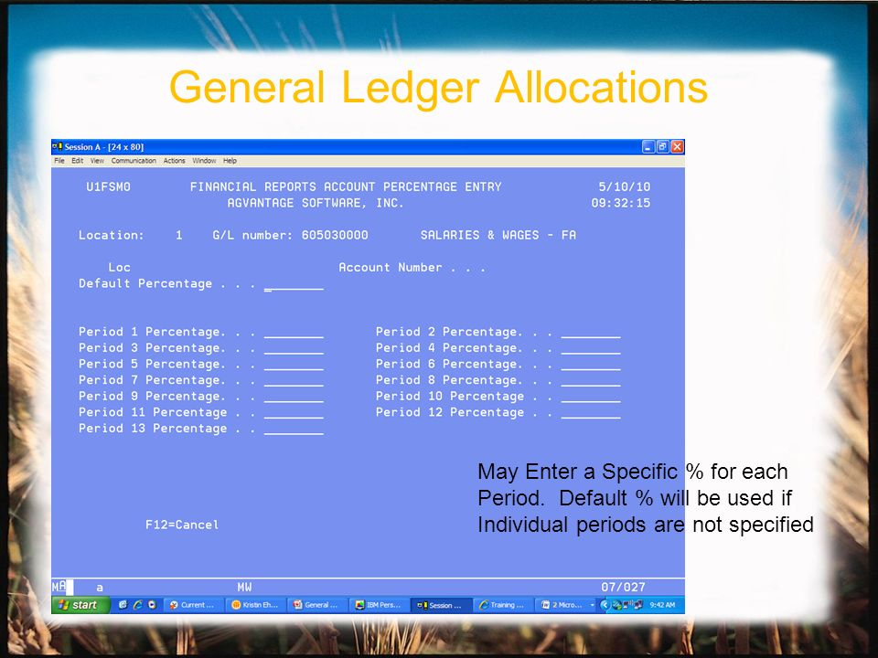 May Enter a Specific % for each Period. Default % will be used if Individual periods are not specified General Ledger Allocations