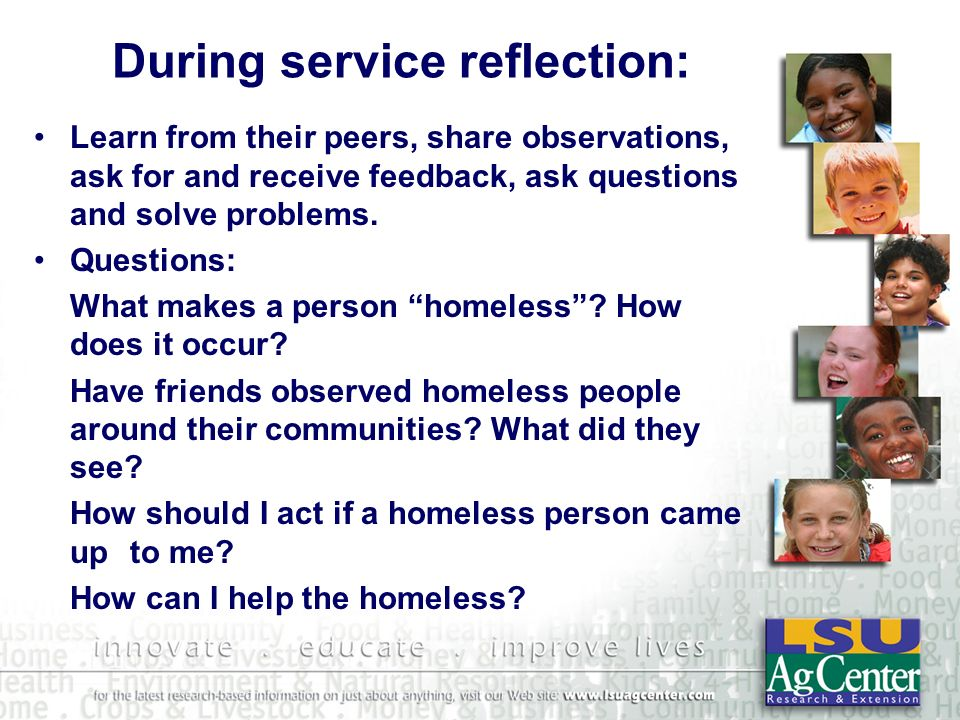 During service reflection: Learn from their peers, share observations, ask for and receive feedback, ask questions and solve problems. Questions: What