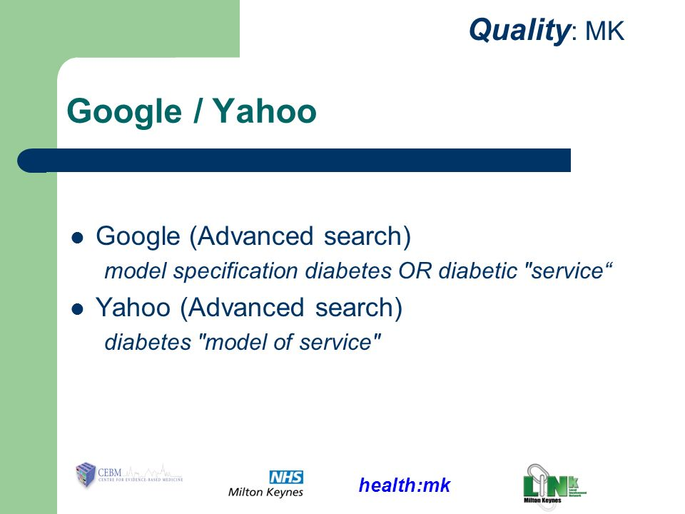 health:mk Quality : MK Google / Yahoo Google (Advanced search) model specification diabetes OR diabetic