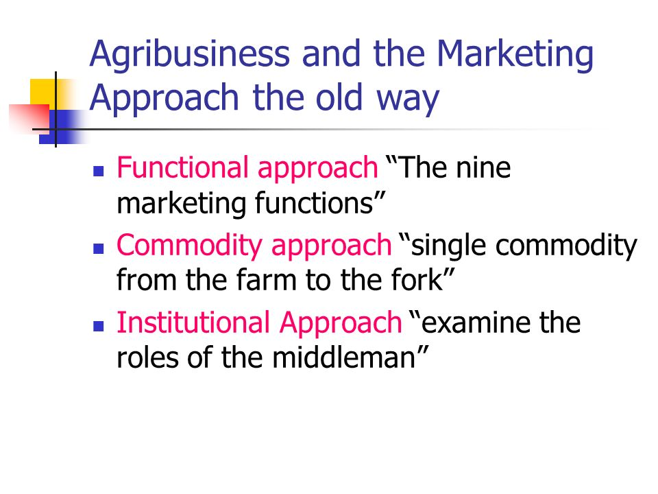 Use of the Marketing Approach the new way Give direction to production Identifying consumers, wants Involve all part of organizational levels
