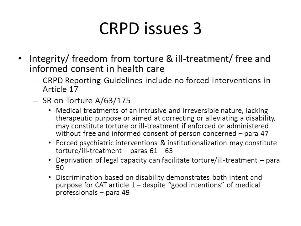 CRPD issues 4 Living in the community, work, education, health, adequate standard of living – Article 19 supports complement/ overlap article 12, also Article 26 peer support (not rehabilitation but alternative) & Article 28 respite – Right to inclusive housing and unbundling of services (19 & 28) – Work & education disrupted – need remedy, non-discrimination based on gap in work history – Health – physical ill-health & adverse effects of psych drugs attributed to mental illness – discrimination/ master status as barrier to equal realization of health – Development/ poverty eradication need to target us as participants – not service recipients – Disability pensions structured for dependence, poverty, medical model compliance/supervision, all or nothing
