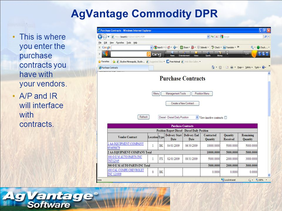 AgVantage Commodity DPR This is where you enter the purchase contracts you have with your vendors.