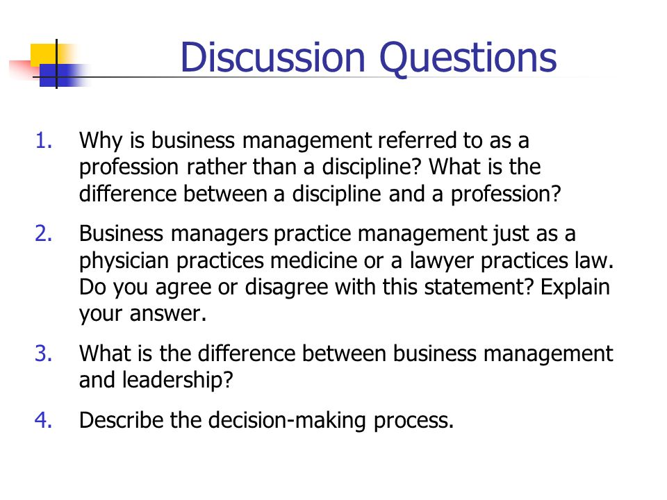 Discussion Questions 5.List the four functions of management and describe how they interact to permit a firm to succeed.
