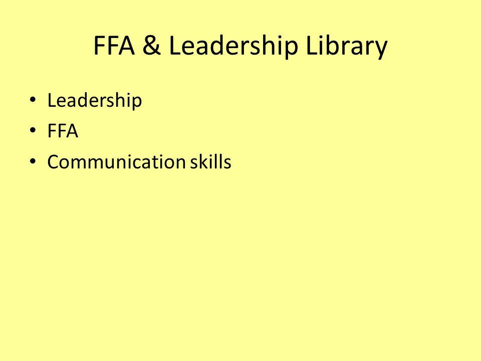 FFA & Leadership Library Leadership FFA Communication skills